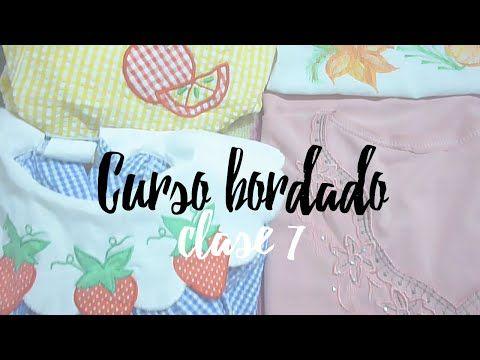 CURSO BORDADO CON MAQUINA DE COSER. | CLASE 7. - YouTube