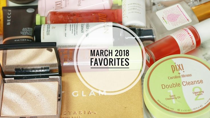 March 2018 Beauty Favorites