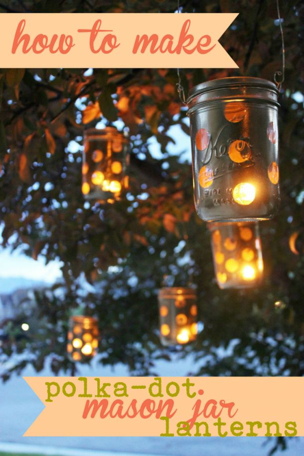 Mason Jar Crafts: DIY Polka-Dot Lanterns (  LINKY TO GET FEATURED)