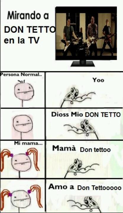 Don Tetto!!!!!!!!!!