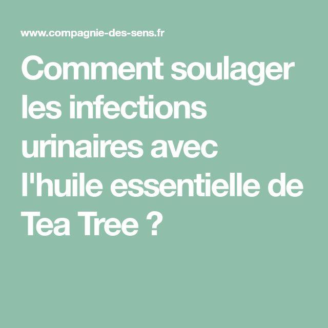 Comment soulager les infections urinaires avec l'huile essentielle de Tea Tree ?