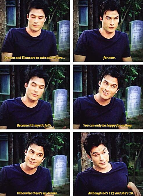 """The Vampire Diaries....Hahaha oh Damon """"Although he is 173 & she is 18""""! I love him! His faces are funny but so cute!!"""