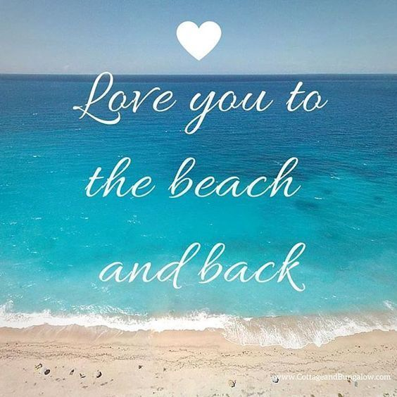Love u to the beach and back