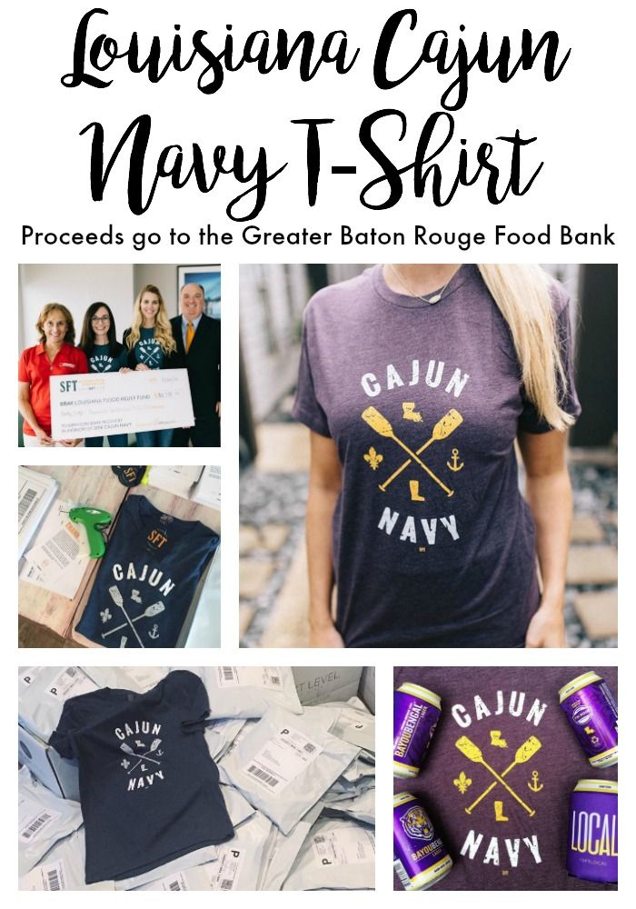 Cajun Navy T-Shirt by Baton Rouge-based @SHOPSFT! Proceeds of this flood fundraiser tee go directly to the Greater Baton Rouge Food Bank who flooded in August 2016. Click through to read the story and order a tee for a cause!