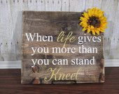 Rustic decor, When Life Gives You More Than You Can Stand Kneel, Wood Sign, Religious Sign, Pallet Sign, Refurbished Wood Sign, Wall Hanging