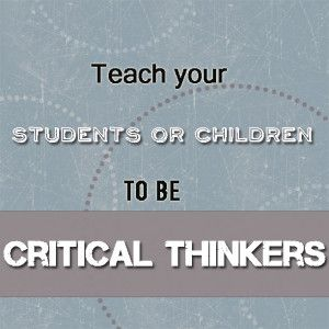 Very useful tips for teaching critical thinking