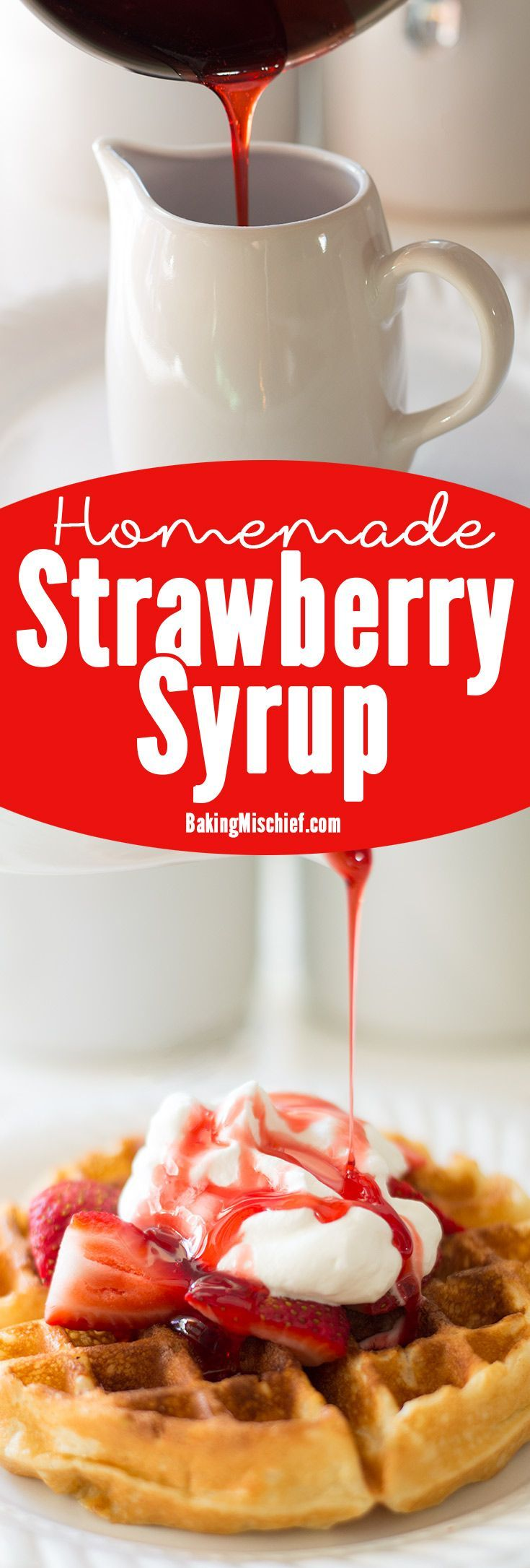 Quick and easy homemade strawberry syrup, perfect for serving over waffles, pancakes, or ice cream. Recipe includes nutritional information. From http://BakingMischief.com