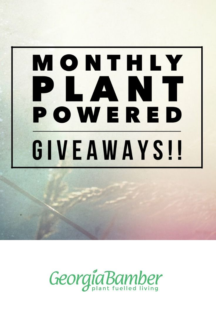 plantbased eating | giveaway | vegan | health and fitness | healthy living | nutrition | weight loss | food for health
