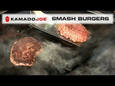 kamado joe smash burgers youtube