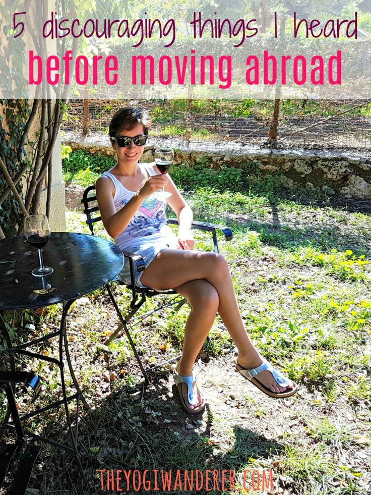 5 discouraging things I heard before moving abroad + my 4 year late response