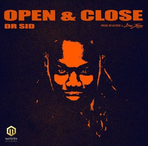 """Dr Sid opens his account in 2018 with this new cut entitled """"Open & Close"""", the tune was produced by Altims and Don Jazzy.  Listen & Download """"Dr Sid – Open & Close"""" below:-  DOWNLOAD MUSIC  Promote Your Music / Video / Mixtape / Beat & Comedy On Soundreloaded @ Cheap Price, Call/Whatsapp: +2347033073393 Or Mail Us music@soundreloaded.   #[Music]DrSid–Open&Close"""