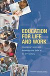 Education for Life and Work: Developing Transferable Knowledge and Skills in the 21st Century. Currently the entire book is available online, free of charge!