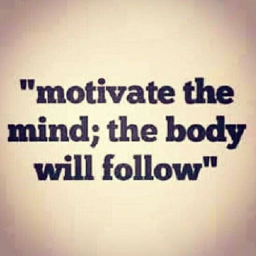 Motivate the mind