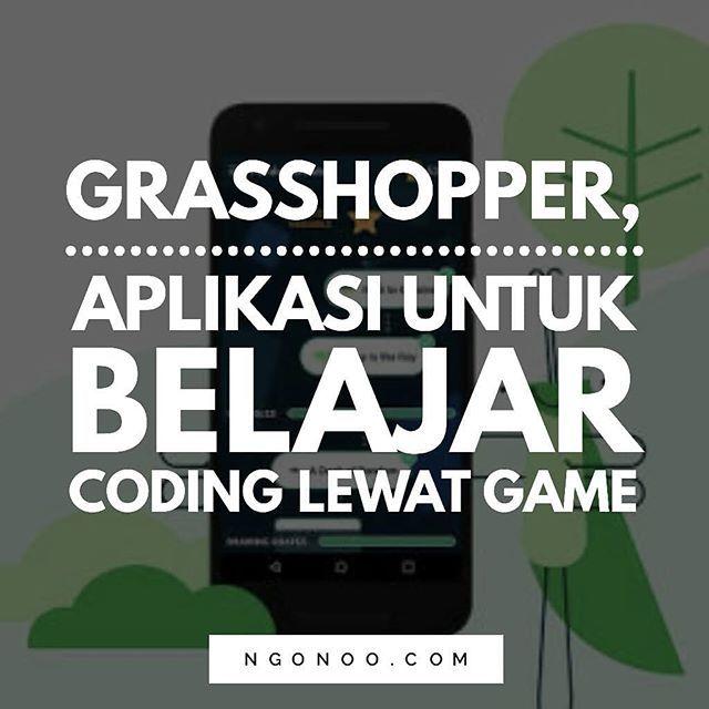 """https://ngonoo.com Google merilis aplikasi yang mempermudah programer pemula untuk belajar tentang pemrograman JavaScript bernama """"Grasshopper"""". Dengan Grasshopper belajar pemrograman pun dibuat lebih menyenangkan gaes karena menggunakanpuzzledan kuis sederhana."""