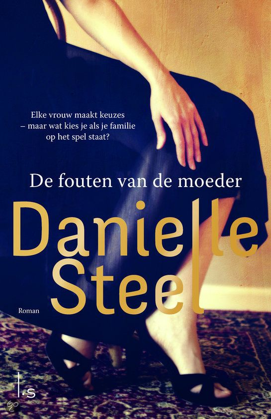 De fouten van de moeder / Danielle Steel