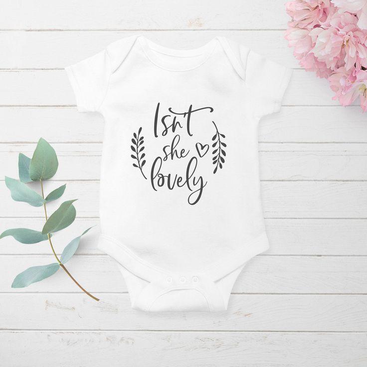 Isn/'t she lovely bodysuit Baby shower gift Baby onesies