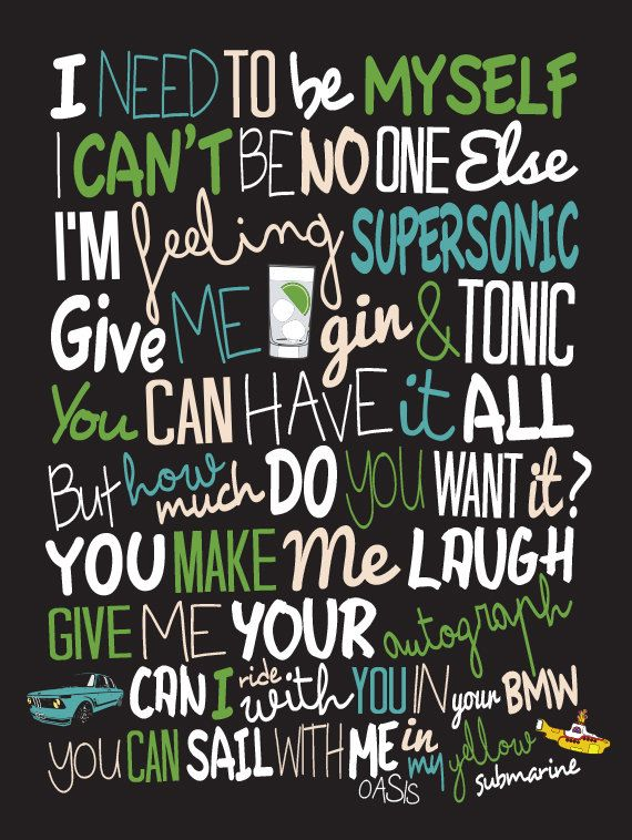 Oasis - Supersonic / Song Lyric Typography Poster