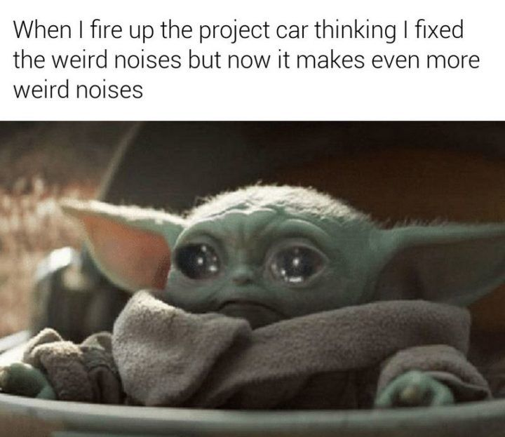 85 Funny Car Memes For When You Feel The Need The Need For Speed Funny Car Memes Star Wars Memes Yoda Meme