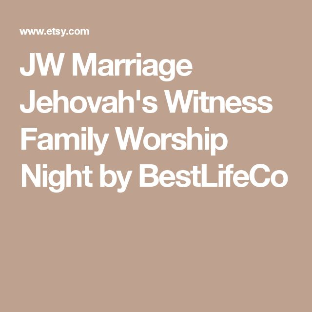 JW Marriage Jehovah's Witness Family Worship Night by BestLifeCo