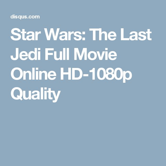 Star Wars: The Last Jedi Full Movie Online HD-1080p Quality