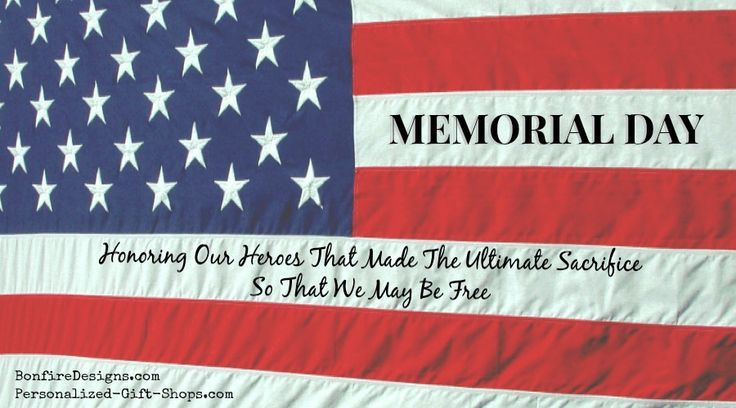 Memorial Day Honoring Our Military Heroes