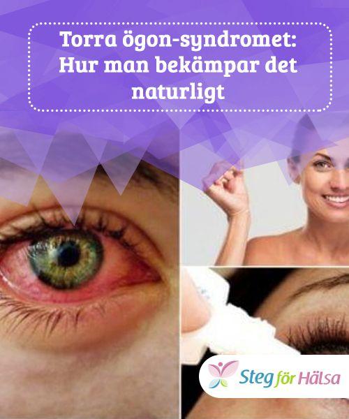 Torra ögon-syndromet: Hur man bekämpar det naturligt  För att undvika komplikationer som kommer av torra ögon-syndromet är det viktigt att vila ögonen efter att ha använt elektroniska apparater, att blinka ofta och att göra ögonövningar.