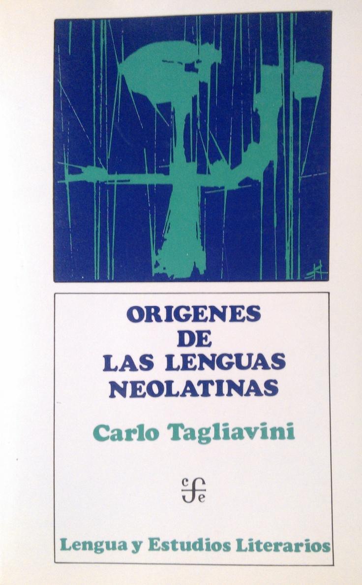 Carlo Tagliavini - Orígenes de las lenguas neolatinas. #lagalatea