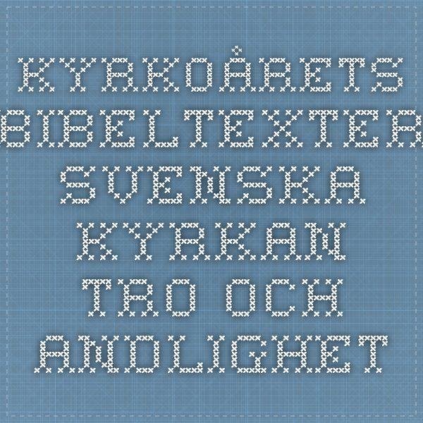 Kyrkoårets bibeltexter - Svenska kyrkan - Tro och andlighet