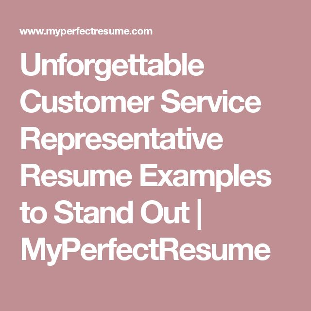 Unforgettable Customer Service Representative Resume Examples to - my perfect resume customer service resume