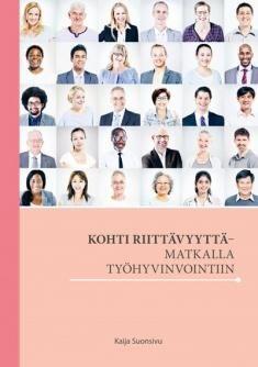 Kohti riittävyyttä - matkalla työhyvinvointiin / Kaija Suonsivu. Tässä teoksessa HT, THL Kaija Suonsivu kertoo, kuinka työntekijöiden riittävyyden tunteiden lisääminen parantaa työnhyvinvointia. Suonsivu tarkastelee riittämättömyyttä ja riittävyyttä sitoutuneena yksilön työpahoinvointiin ja työhyvinvointiin kokemusten, tutkitun tiedon, johtamisen ja organisaatiorakenteiden näkökulmista.