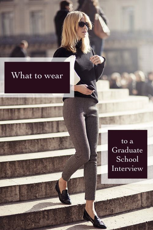 What to wear to a graduate admissions interview. Grad school attire. Interview like a boss.      http://www.howtogetintograduateschool.com/what-to-wear-to-a-graduate-school-interview/  Women's professional fashion, what to wear to an interview, women's fashion, college attire