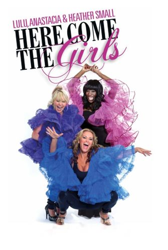 Here Come The Girls - Lulu, Anastacia and Heather Small