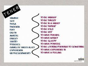 en español usamos algunos verbos, como es el caso de tener, para  expresiones que en otras lenguas se dicen con otros verbos; por ejemplo nosotros decimos tengo calor mientras que en inglés usan el verbo to be: I'm hot. (la traducción literal que hacen muchos estudiantes es estoy caliente/soy caliente y ya sabemos que es errónea.;)