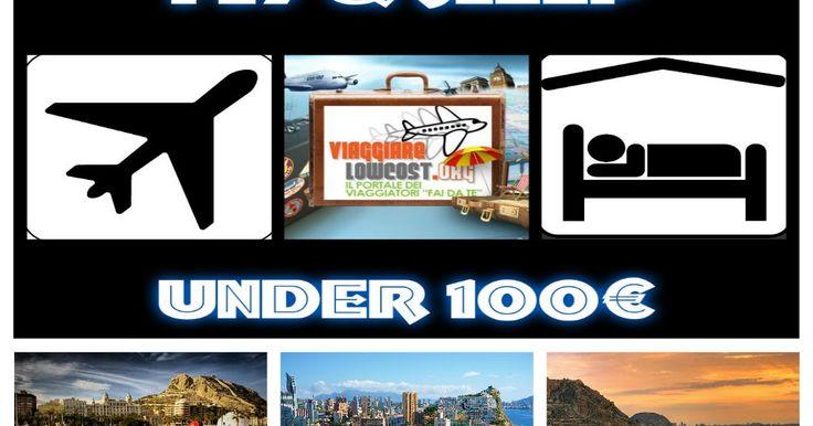 Fly&SleepUnder100€: Vacanza lowcost ad Alicante (Spagna) - 2 giorni - Volo + Hotel a soli 67€ tutto incluso!  http://www.viaggiarelowcost.org/2017/06/fly-vacanza-lowcost-ad-alicante-spagna.html