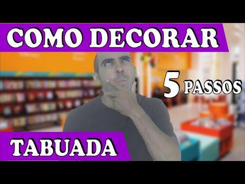 COMO DECORAR A TABUADA em 5 passos - YouTube