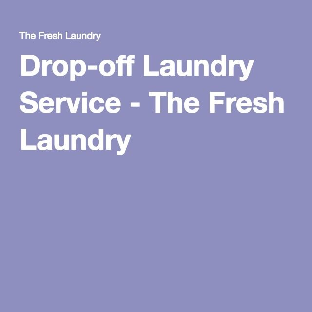 Drop-off Laundry Service - The Fresh Laundry