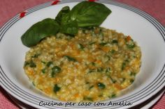 Risotto al basilico, ricetta primo piatto | Cucina per caso con Amelia