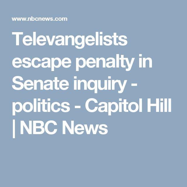 Televangelists escape penalty in Senate inquiry - politics - Capitol Hill | NBC News