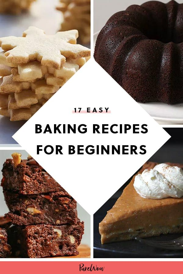 17 Baking Recipes For Total Beginners Baking Recipes Beginner