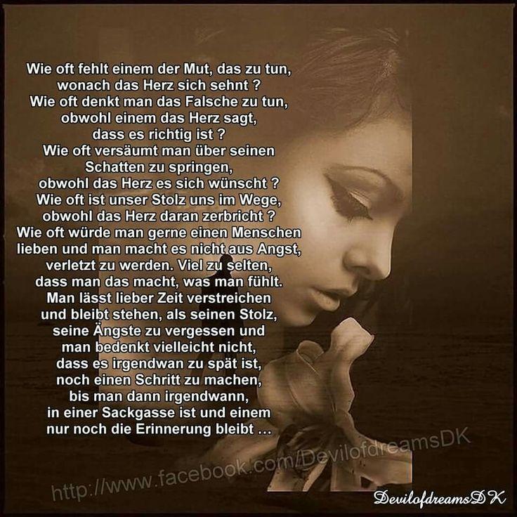 Mir fehlt nicht der Mut das zutun wonach mein Herz sich sehnt, ich warte nur auf meinen Lieblingsmensch u hoffe das Sie die richtige Entscheidung trifft das ich weiter als Schnuckz in ihrem Leben bleiben darf...