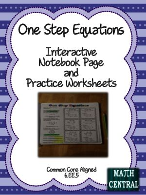 One Step Equations Interactive Notebook Page and Worksheets from Math Central on TeachersNotebook.com -  (4 pages)  - Awesome Interactive Notebook page for One Step Equations and worksheets too!