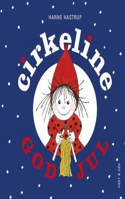 Køb 'God jul Cirkeline. Mini' bog nu. Sød lille decmber bog, med den kære Cirkeline   En lille og helt enkel decemberfortælling om julens forberedelser og