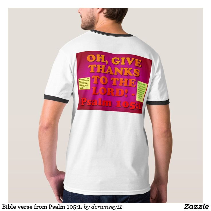 OH, GIVE THANKS TO THE LORD! - Psalm 105:1. Men's Basic Ringer T-Shirt.