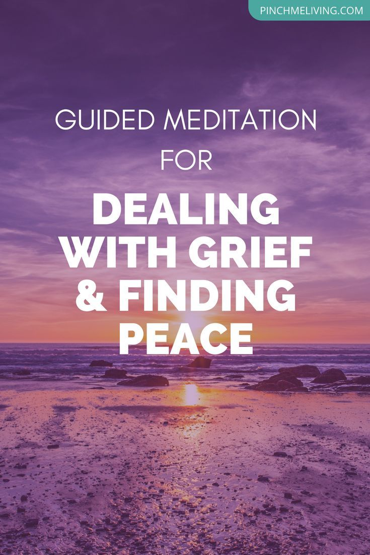 A guided meditation for dealing with grief and loss of a loved one, to help with finding peace. Click through for the audio and related resources for grief, including a free online class to support you or anyone you care about who is grieving.