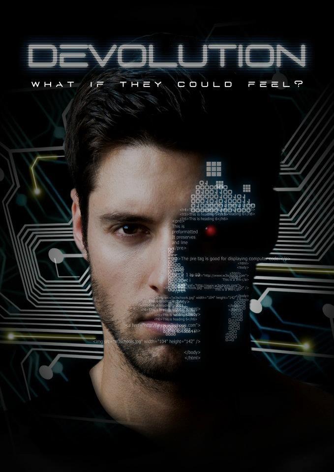 "Teaser Poster for the upcoming Sci-Fi short ""Devolutiuon"" http://www.facebook.com/devolutionfilm"