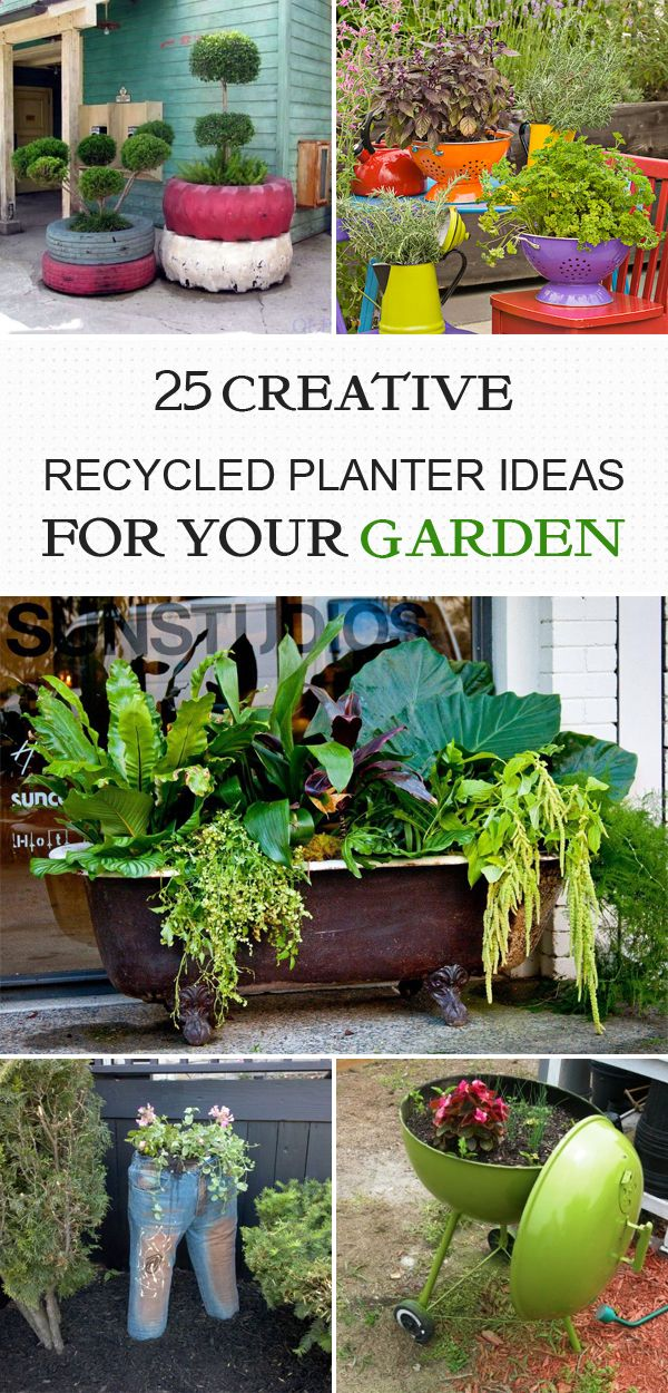 The 25 best ideas about recycled planters on pinterest for Recycled garden ideas pinterest