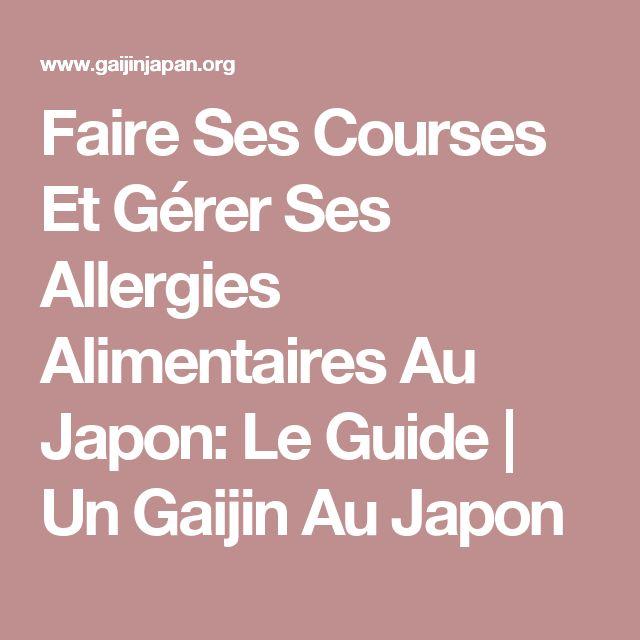 Faire Ses Courses Et Gérer Ses Allergies Alimentaires Au Japon: Le Guide | Un Gaijin Au Japon