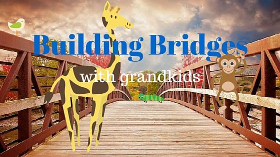 building bridges with grandkids http://galaxygrandkids.com/building-bridges-with-grandkids/