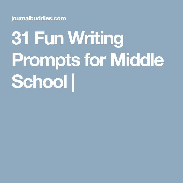 Fun essay prompts middle school