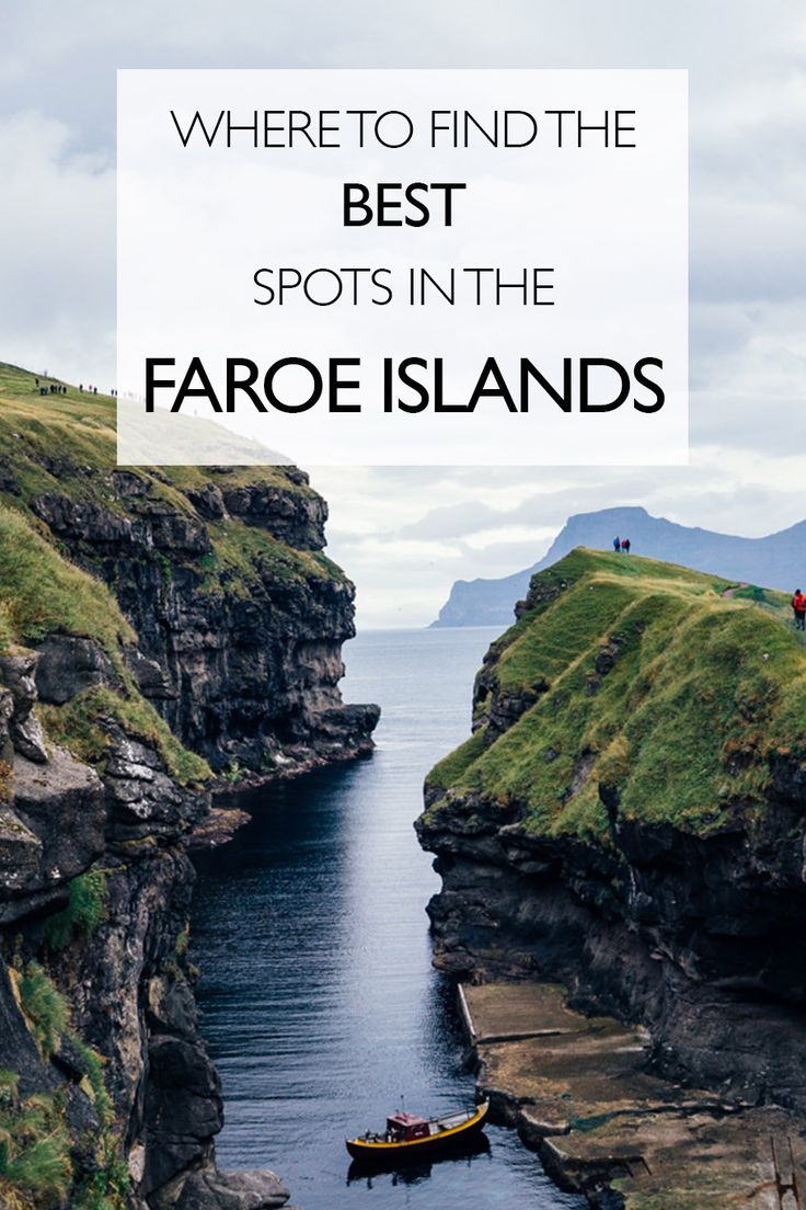 Where To Find The Best Spots In The Faroe Islands | Attractions Faroe Islands | Travel Faroe Islands